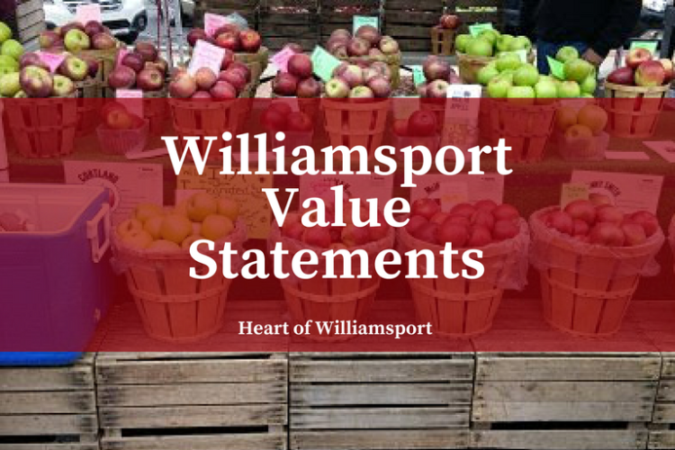 Heart of Williamsport Value Statements